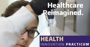 UW Health Innovation Practicum @ Paccar Hall 391 | Seattle | Washington | United States