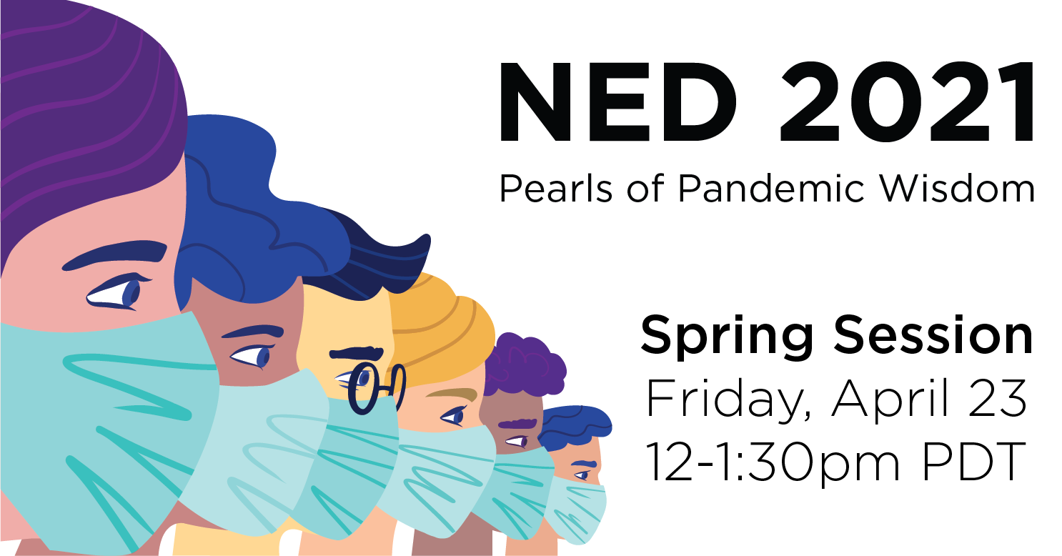 a row of masked people facing the right. text on right says Ned 2021 pearls of pandemic wisdom