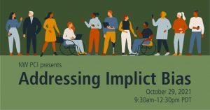 Addressing Implicit Bias Workshop @ Online Event