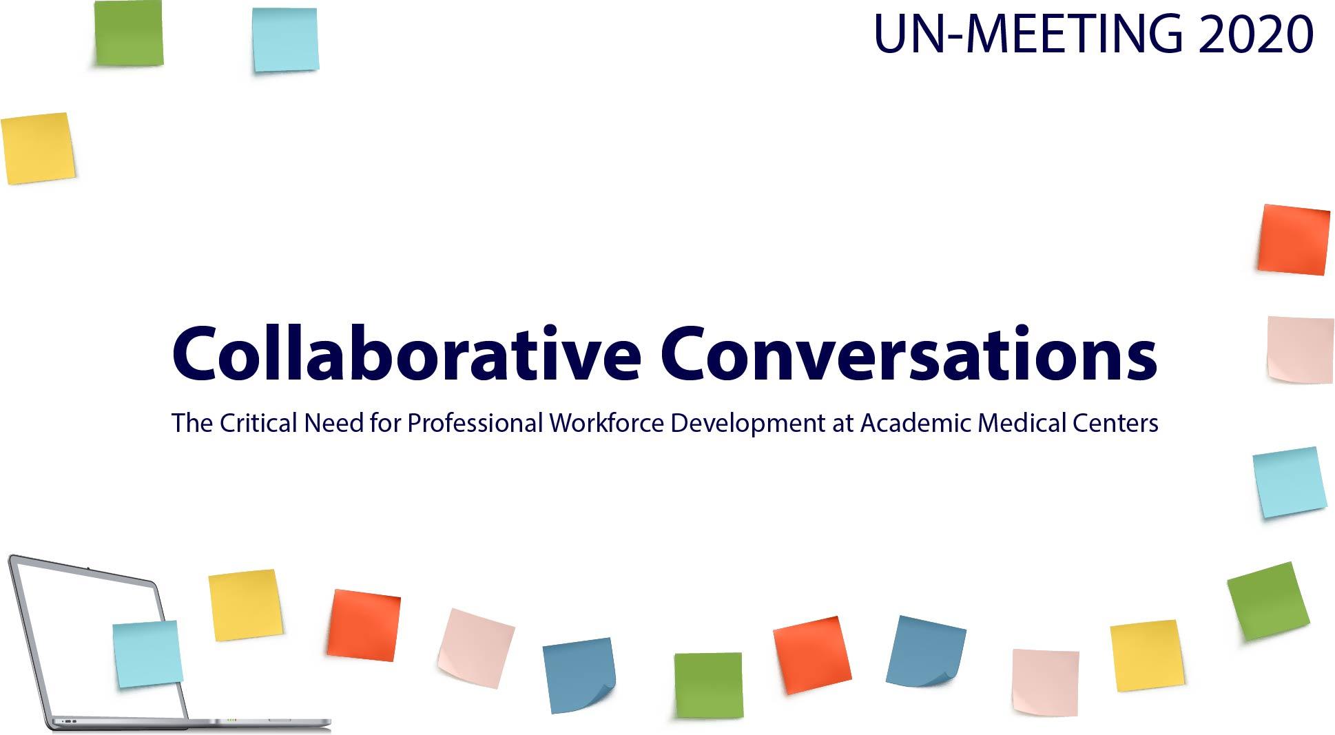 Un-Meeting 2020: Collaborative Conversations