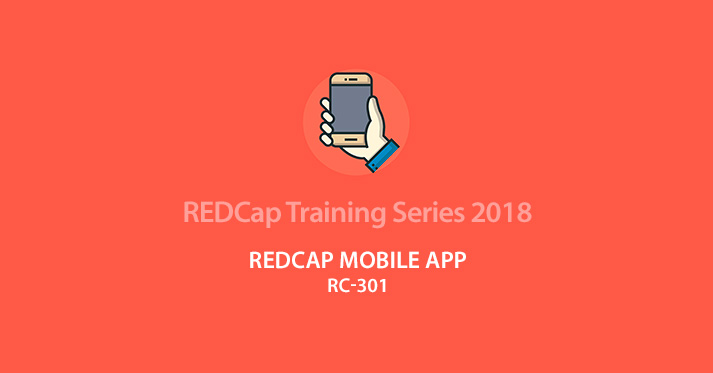 REDCap Mobile App (RC-301) - 08/28/2018