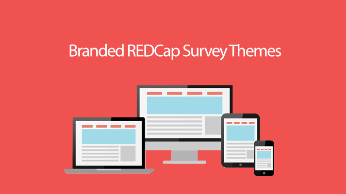 REDCap Tip of the Month: Branded Survey Themes