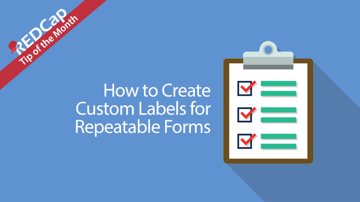 Custom Labels for Repeatable Forms