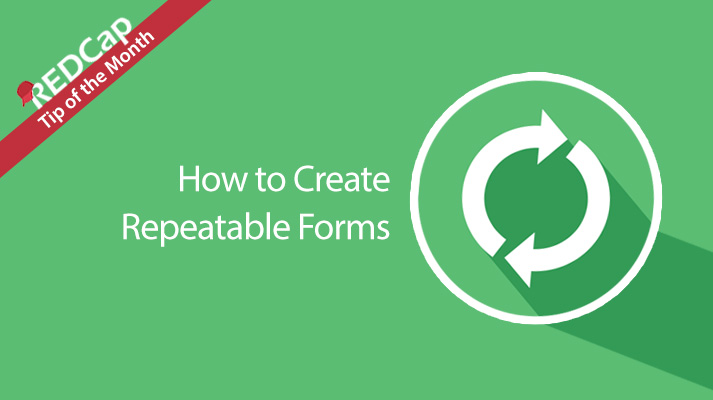 How to Create Repeatable Forms